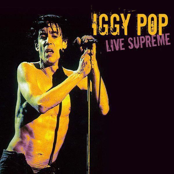 Iggy Pop - Live Supreme