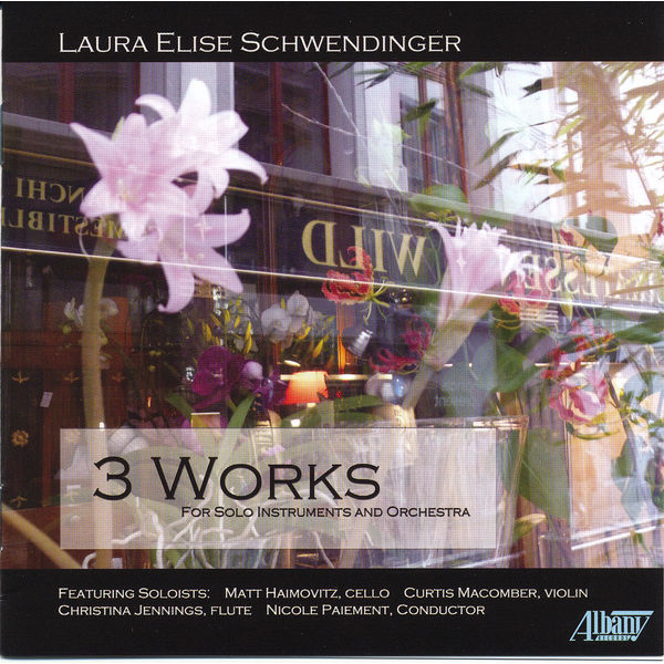 Matt Haimovitz - Laura Elise Schwendinger: 3 Works for Solo Instrument and Orchestra