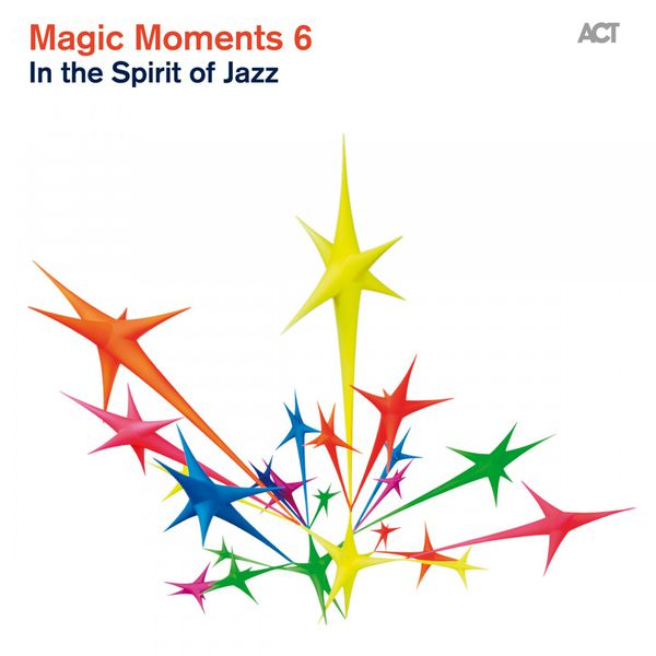 Various Artists|Magic Moments 6 (In the Spirit of Jazz)