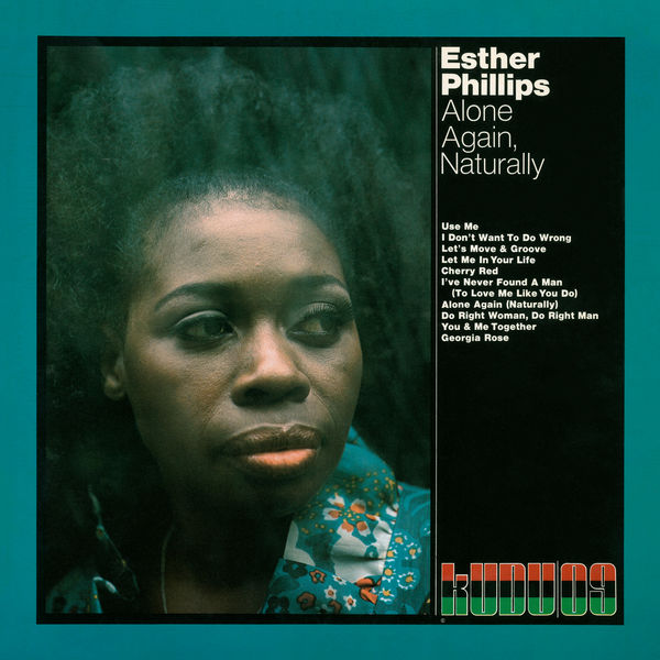 Esther Phillips - Alone Again, Naturally (Expanded Edition)