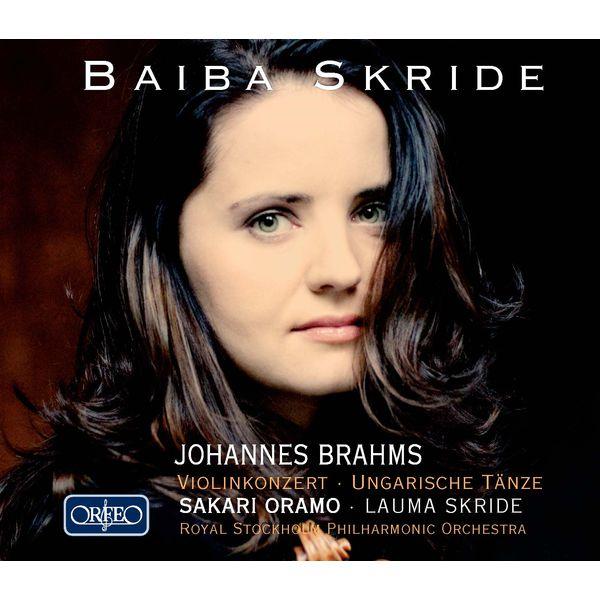 Baiba Skride - Brahms: Violin Concerto in D Major & 21 Hungarian Dances