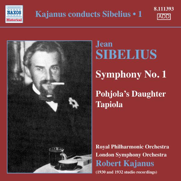 Robert Kajanus - Robert Kajanus dirige Sibelius (volume 1)