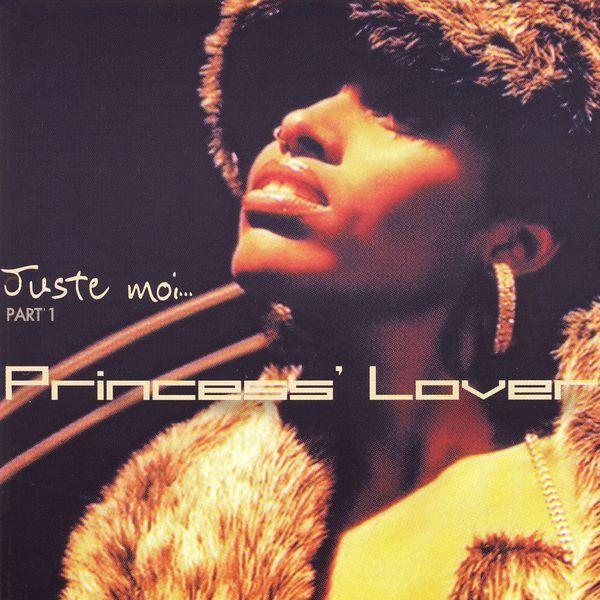 Princess Lover - Juste moi