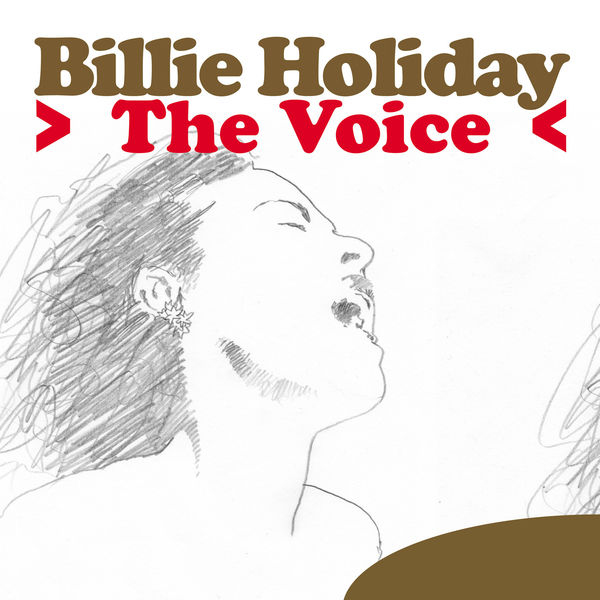 Billie Holiday - The Voice
