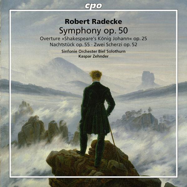 Kaspar Zehnder - Robert Radecke : Orchestral Works