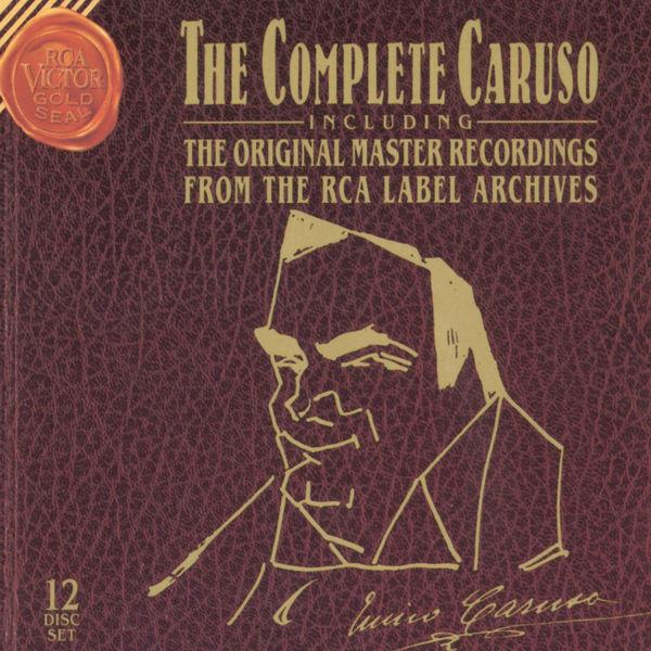 Enrico Caruso - The Complete Caruso