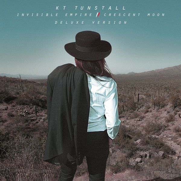 KT Tunstall Invisible Empire // Crescent Moon (Deluxe Version)