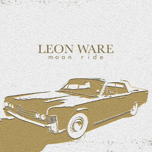 Leon Ware|Moon Ride (Album Version)