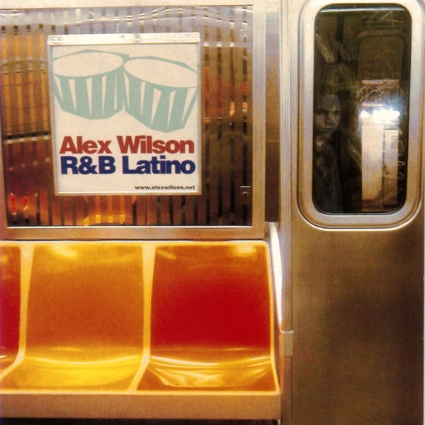 Alex Wilson - R&B Latino