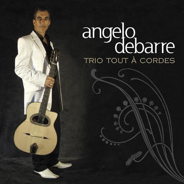 Angelo Debarre - Trio tout à cordes