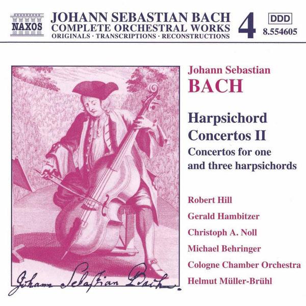 Robert Hill - Bach : Concertos pour clavecin (Volume 2)