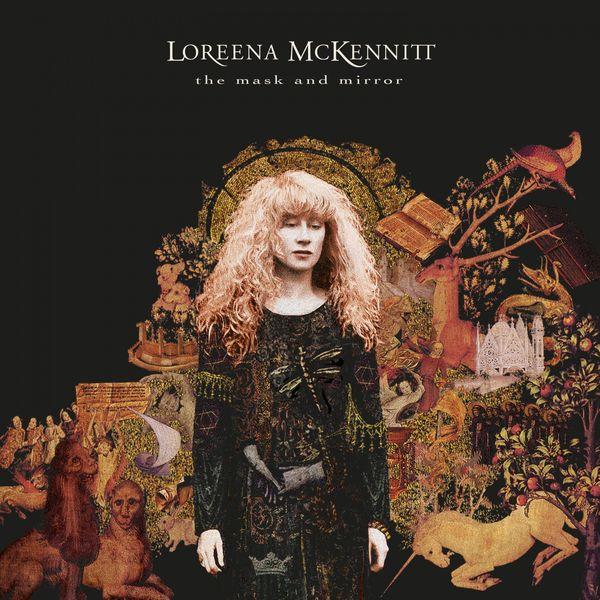 Loreena McKennitt|The Mask and Mirror