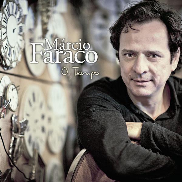Márcio Faraco - O Tempo
