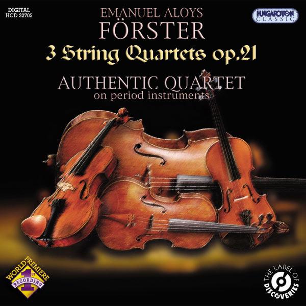 Authentic Quartet - Förster: 3 String Quartets, Op. 21