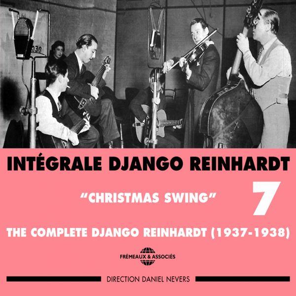 Django Reinhardt - Intégrale Django Reinhardt, vol. 7 (1937-1938) - Christmas Swing