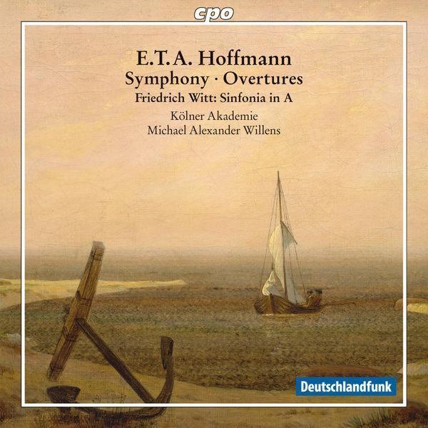 Michael Alexander Willens - E.T.A. Hoffmann: Symphony & Overtures / Witt: Sinfonia in A Major