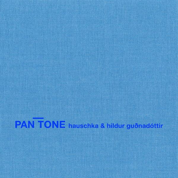 Hauschka - Pan Tone