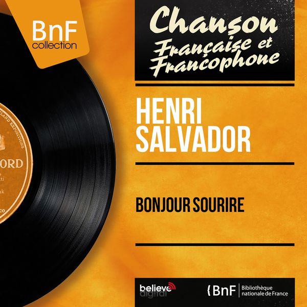 Henri Salvador - Bonjour sourire (Mono Version)