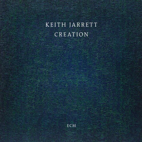 Keith Jarrett - Creation (Live)