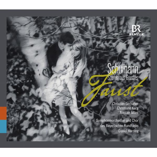 Daniel Harding - Schumann : Szenen aus Goethes Faust, WoO 3