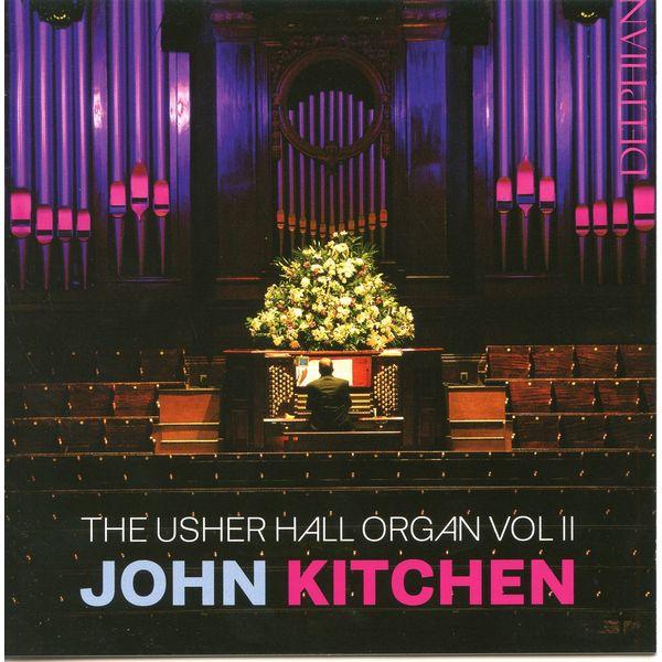 Jeremy Cull - The Usher Hall Organ, Vol. II