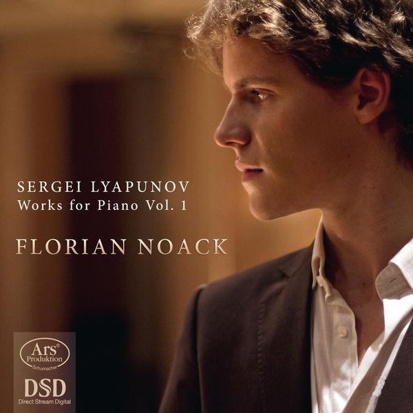 Florian Noack - Oeuvres pour piano (Volume 1)