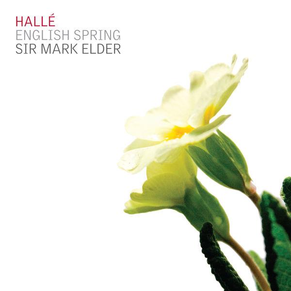 Mark Elder - English Spring (Bax, Delius, Bridge)