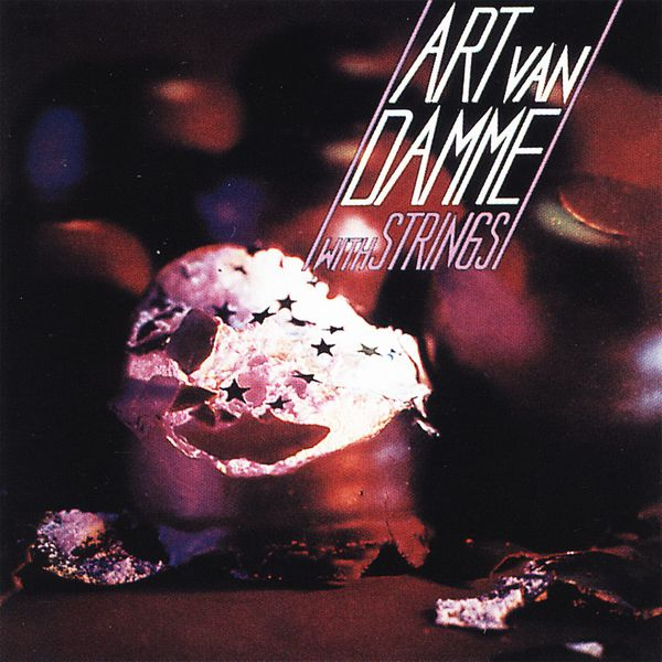 Art Van Damme Quintet - Art Van Damme with Strings