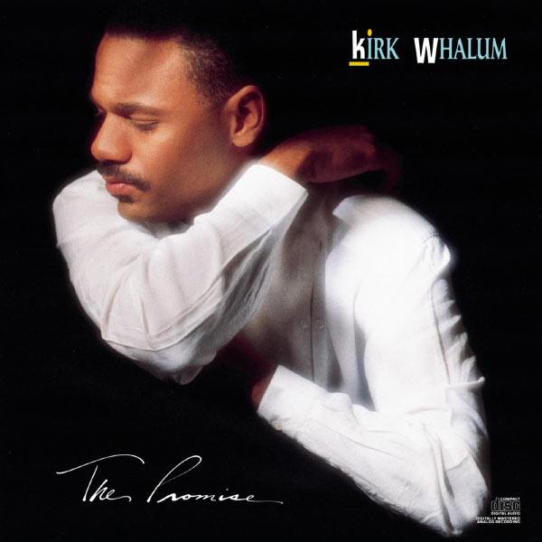 Kirk Whalum - The Promise