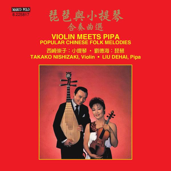 Takako Nishizaki - Violin Meets Pipa: Popular Chinese Folk Melodies