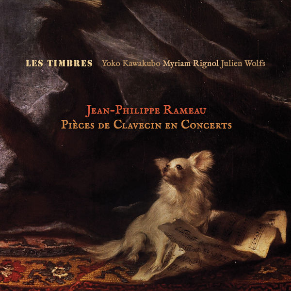Les Timbres - Jean-Philippe Rameau : Pièces de clavecin en concerts