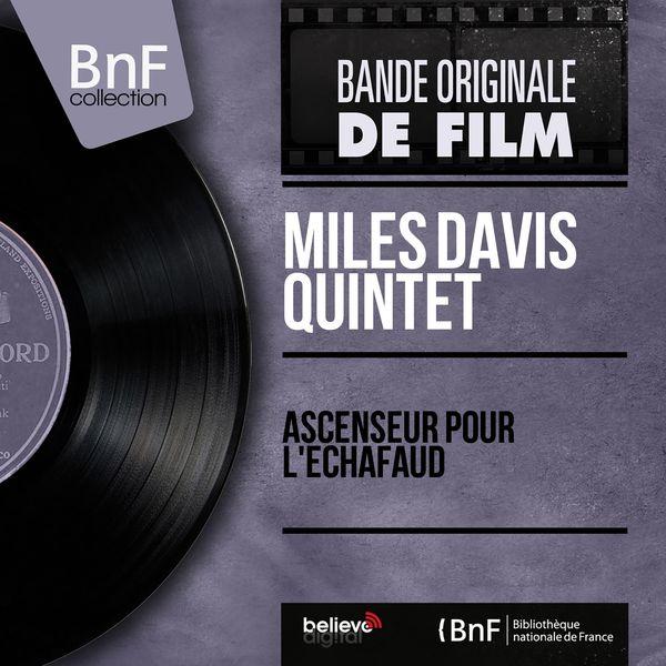Miles Davis Quintet - Ascenseur pour l'échafaud (Original Motion Picture Soundtrack, Mono Version)