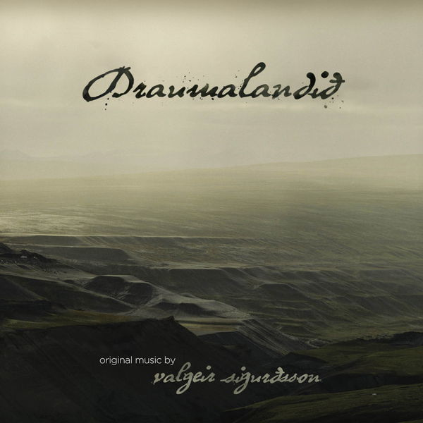 Valgeir Sigurðsson - Draumalandið