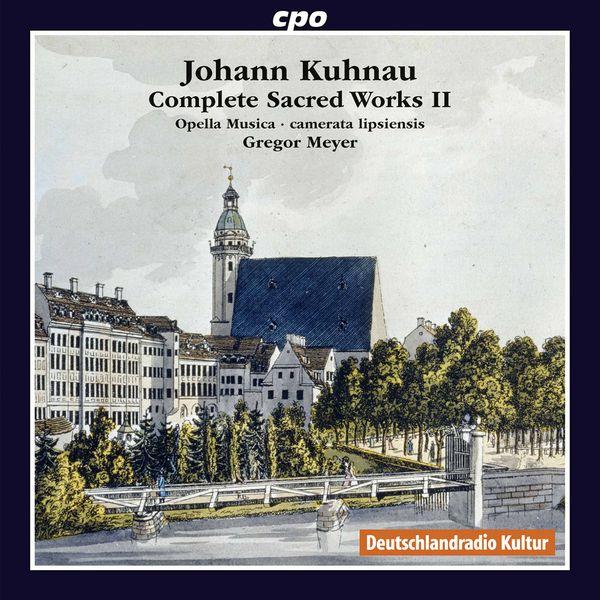 Gregor Meyer - Johann Kuhnau : Complete Sacred Works, Vol. 2