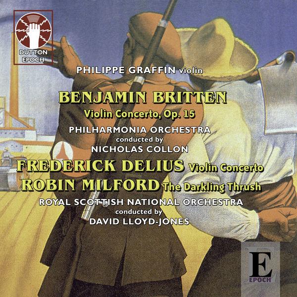Philippe Graffin - Delius, Britten & Milford: Violin Concertos