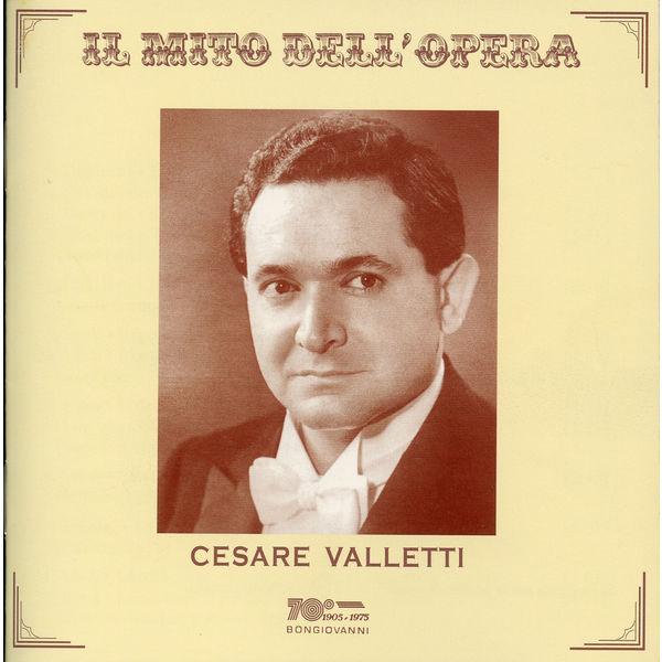 Cesare Valletti - Il mito dell'opera: Cesare Valletti (Recorded 1950-1963)