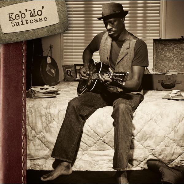 Keb' Mo'|Suitcase (Album Version)