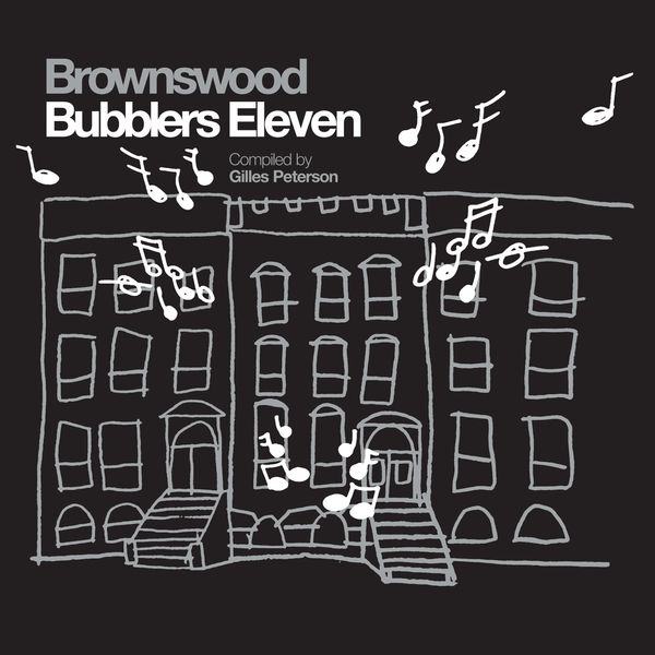Various Artists - Brownswood Bubblers Eleven (Gilles Peterson Presents)