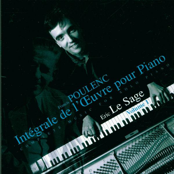 Eric Le Sage - Poulenc - Piano Music Vol.1