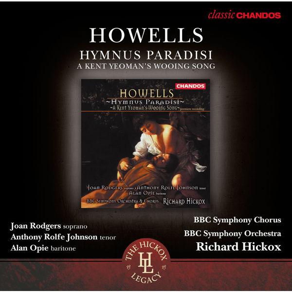 Richard Hickox - Hymnus Paradisi - A Kent Yeoman's Wooing Song