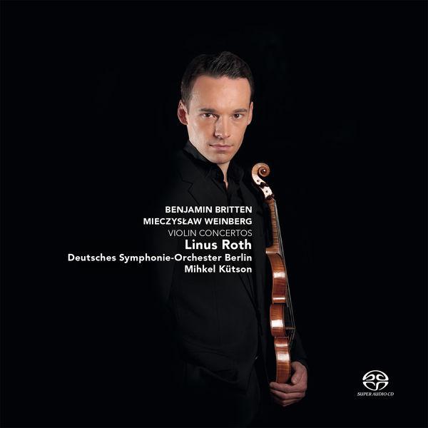 Linus Roth - Britten & Weinberg: Violin Concertos