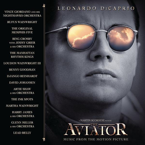The aviator soundtrack (by howard shore & va).