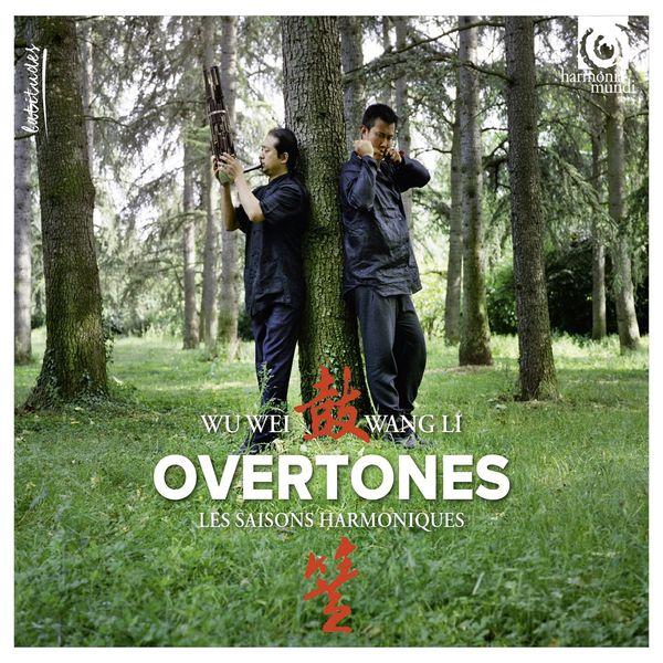 Wu Wei & Wang Li - Overtones.  Les saisons harmoniques