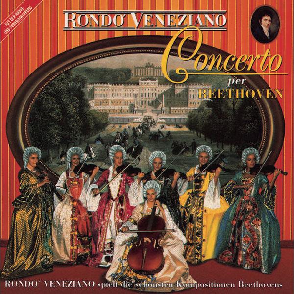 Rondò Veneziano - Concerto per Beethoven
