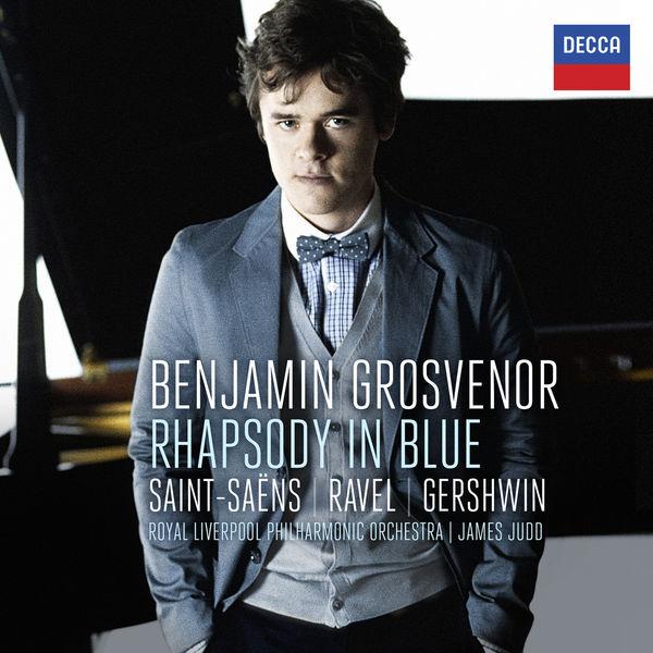 Benjamin Grosvenor|Rhapsody In Blue: Saint-Säens, Ravel, Gershwin