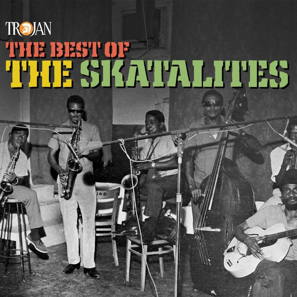 The Skatalites - The Best of the Skatalites