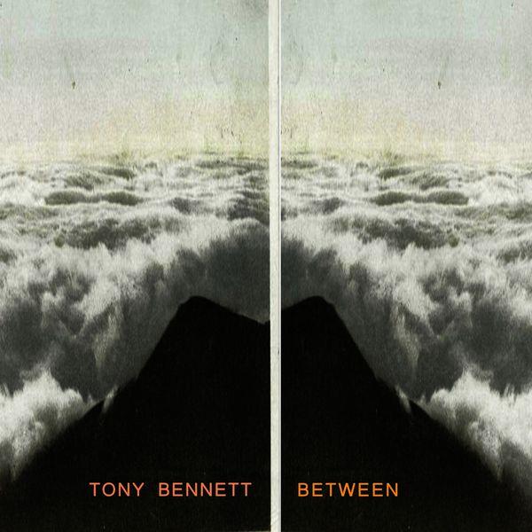 Tony Bennett - Between