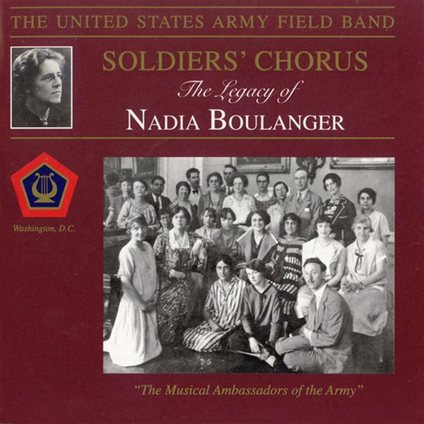Finley R. Hamilton - United States Army Field Band and Soldiers' Chorus: The Legacy of Nadia Boulanger