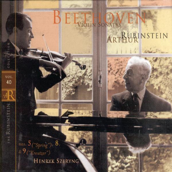 "Arthur Rubinstein - Rubinstein Collection, Vol. 40: Beethoven: Piano Sonatas, Opp. 24, 30/3, 47 No. 5 (""Spring""); No. 8; No. 9 (""Kreutzer"")"