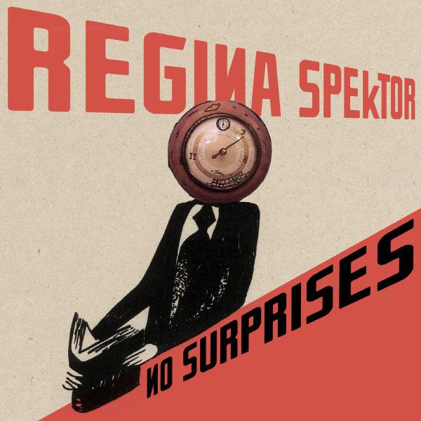 Regina Spektor|No Surprises